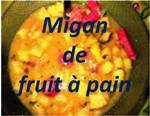 migan de fruit à pain